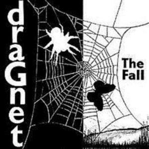 THE-FALL-Dragnet-CDLP