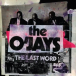 The O'Jays: The Last Word - Review