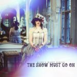 Alice's Night Circus - The Show Must Go On