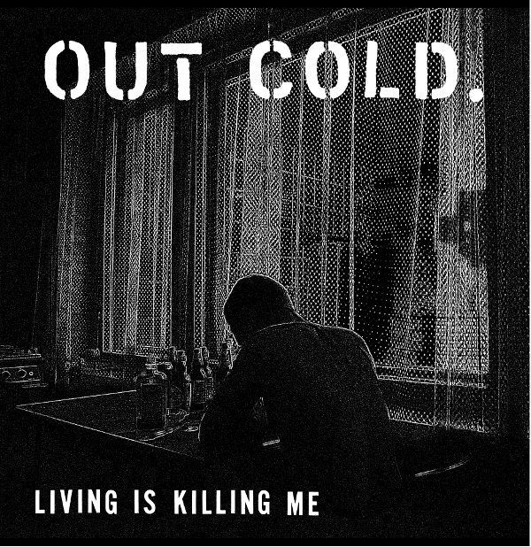 Out Cold: Living is Killing Me – Album review