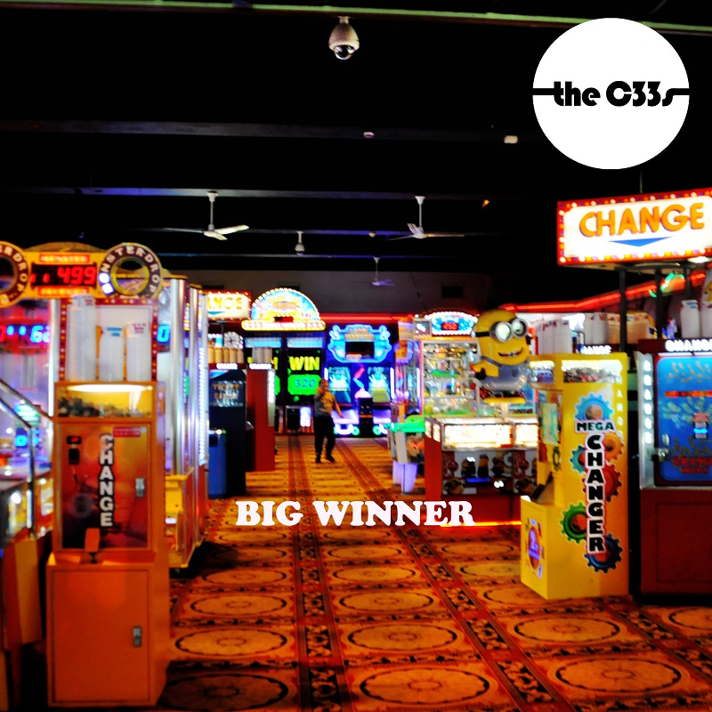 The C33s: Big Winner – New single and video.