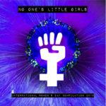 No Ones Little Girls
