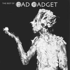 fad gadget best of cover