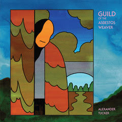 Alexander Tucker: Guild of the Asbestos Weaver – album review
