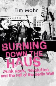 Tim Mohr 'Burning Down The Haus' – book review