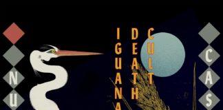 Iguana Death Cult - Nude Casino