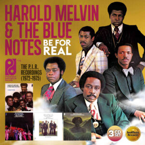 Harold Melvin & The Blue Notes – Be For Real – Album Review