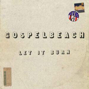 GospelbeacH: Let it Burn – album review
