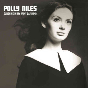 Polly Niles – Sunshine In My Rainy Mind – album review
