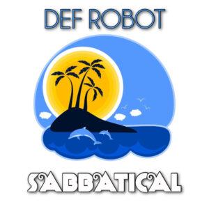 Def Robot:  Sabbatical – album review
