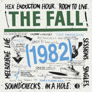 The Fall: 1982 – 6 CD boxset (Hex Enduction Hour, In A Hole…)  album review