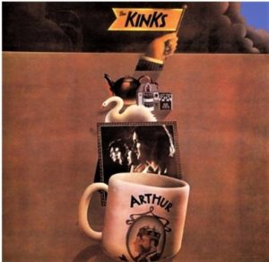 The Kinks: Arthur or the Decline and Fall of the British Empire – 50th Anniversary – album review