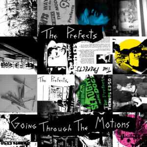 The Prefects - Going Through The Motions