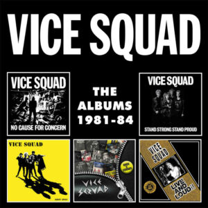 Vice Squad – The Albums 1981-84 – album review
