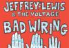 Jeffrey Lewis Bad Wiring