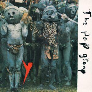 The Pop Group: Y (Definitive Edition) – album review