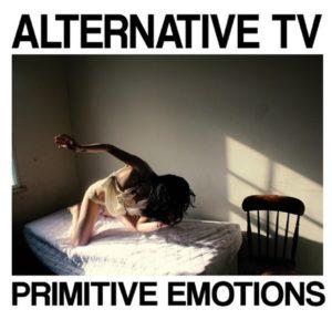 Alternative TV – Primitive Emotions – album review