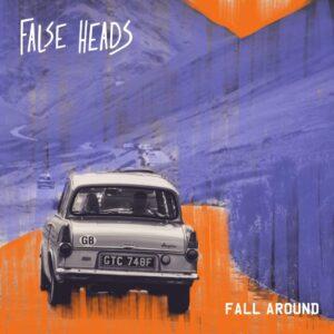 False Heads: Fall Around – single review