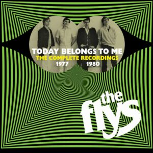 The Flys: Today Belongs To Me – album review