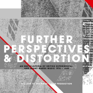 Various Artists – Further Perspectives & Distortion – album review