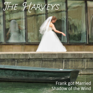 The Harveys: Frank Got Married – Single Review – the return of 90's John Peel band Harvey's Rabbit