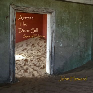 John Howard – Four Piano Pieces and Across The Door Sill – album reviews
