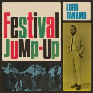 Lord Tanamo & Friends – Festival Jump-Up- album review