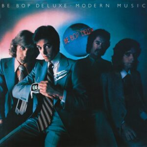Be-Bop Deluxe – Modern Music Expanded Edition – album review