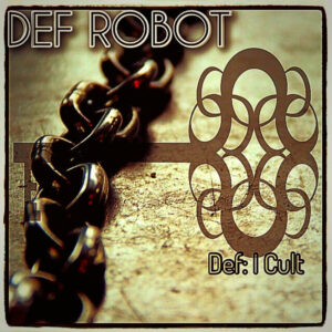 Def Robot: Def: I Cult – album review
