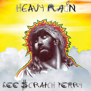 "Lee ""scratch"" Perry Heavy Rain"