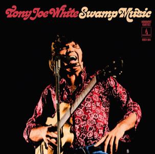 Tony Joe White - Swamp Music