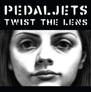 Pedaljets - Twist The Lens