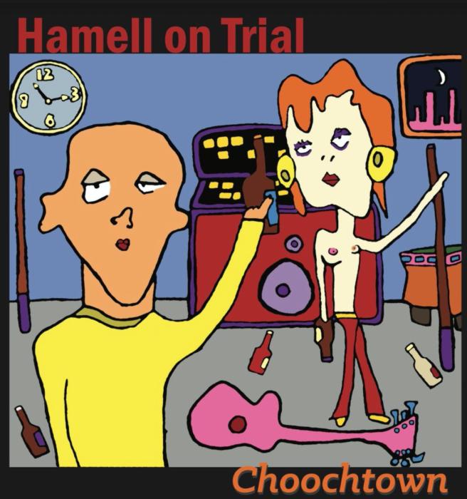 Hamell On Trial 'Choochtown' : 'anti folk if the basement tapes evoked the production ethos of Steve Albini'