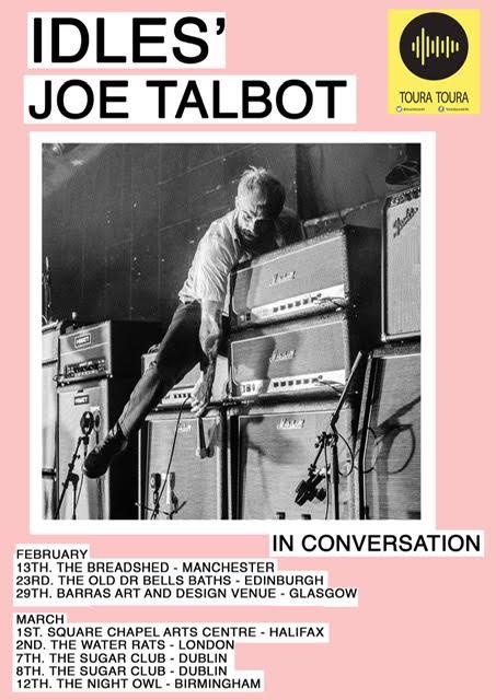 IDLES  Joe Talbot in conversation tour with Alan McGee