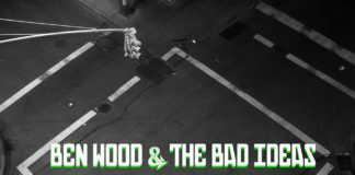 Ben Wood & The Bad Ideas