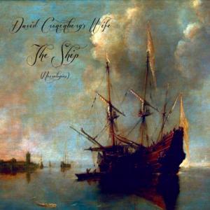 David Cronenberg's Wife: The Ship (Necrologies) – album review