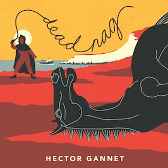 Hector Gannet: Dead Nag – video premiere