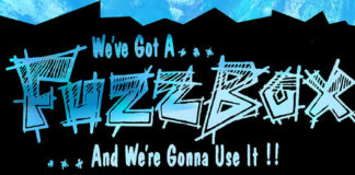 Fuzzbox - We've Got A Fuxxbox and We're Gonna Use It