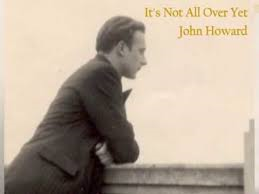 John Howard – It's Not All Over Yet – single review – 'Simply beautiful'