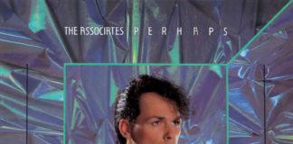 Perhaps - The Associates