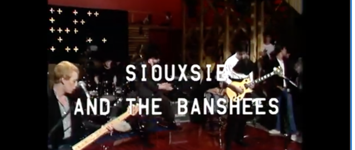 WATCH THIS! Siouxsie and The Banshees live on Swiss TV 1979: new excellent quality footage emerges