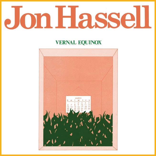 Jon Hassell: Vernal Equinox – album review