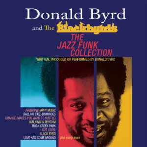 Donald Byrd and The Blackbyrds: The Jazz Funk Collection- album review