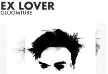 Ex Lover Gloomtube