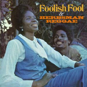 Various Artists – Foolish Fool/Herbsman Reggae – album review