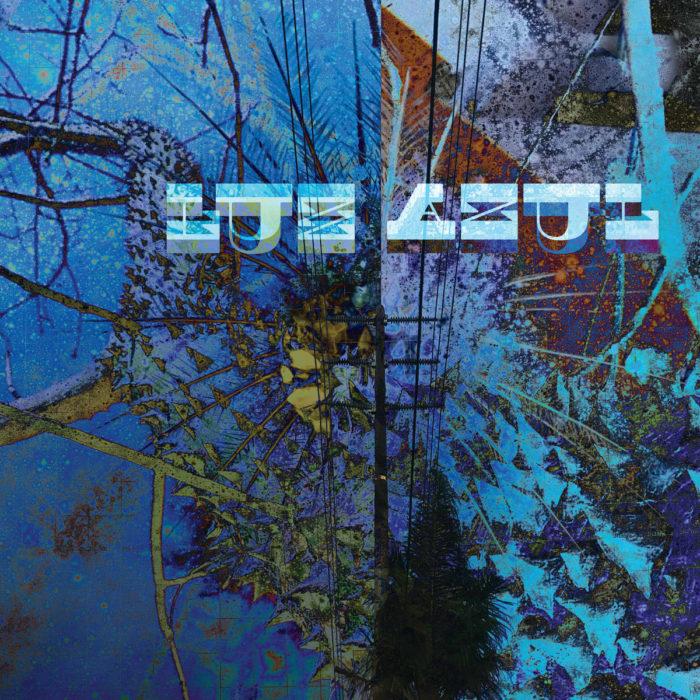 Luz Azul – Luz Azul – Review