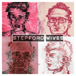 Exclusive! Stepford Wives new single and video!