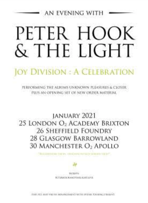 "Moved to 2021 : An Evening With Peter Hook & The Light  ""Joy Division : A Celebration: 40 Years"""