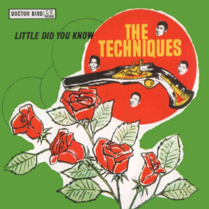 The Techniques – Little Did You Know – album review