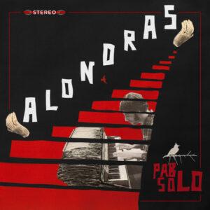 Pablo Solo - Alondras
